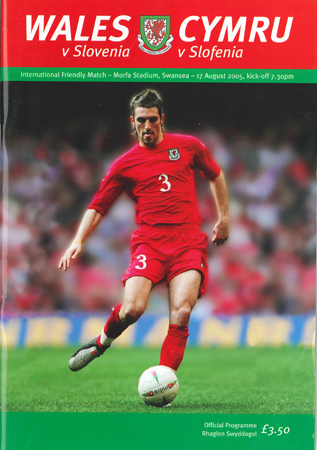 Wales v Slovenia: 17 August 2005